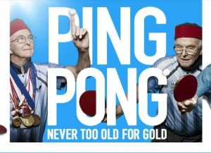 Ping Pong - Never Too Old For Gold - A Film